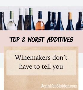 Top 8 worst additives wine makers don't have to tell you